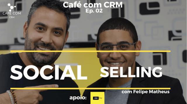 Podcast 2 - Café com CRM