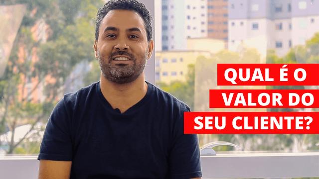Valor do cliente-Alex Mariano