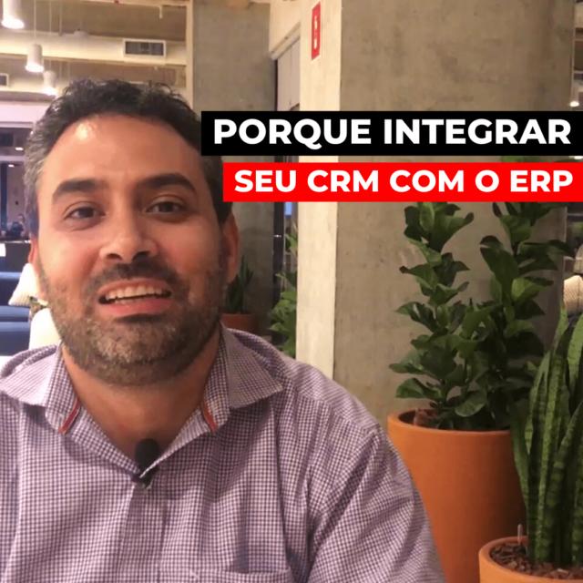 Por que integrar CRM com ERP